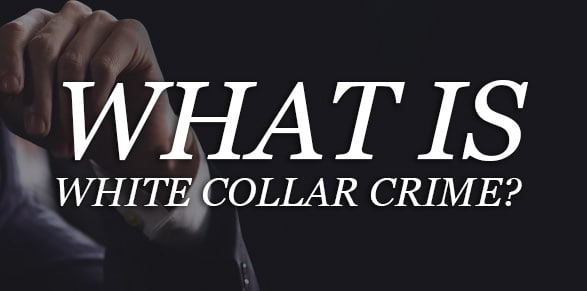 White Collar Crimes - Charges and Penalties